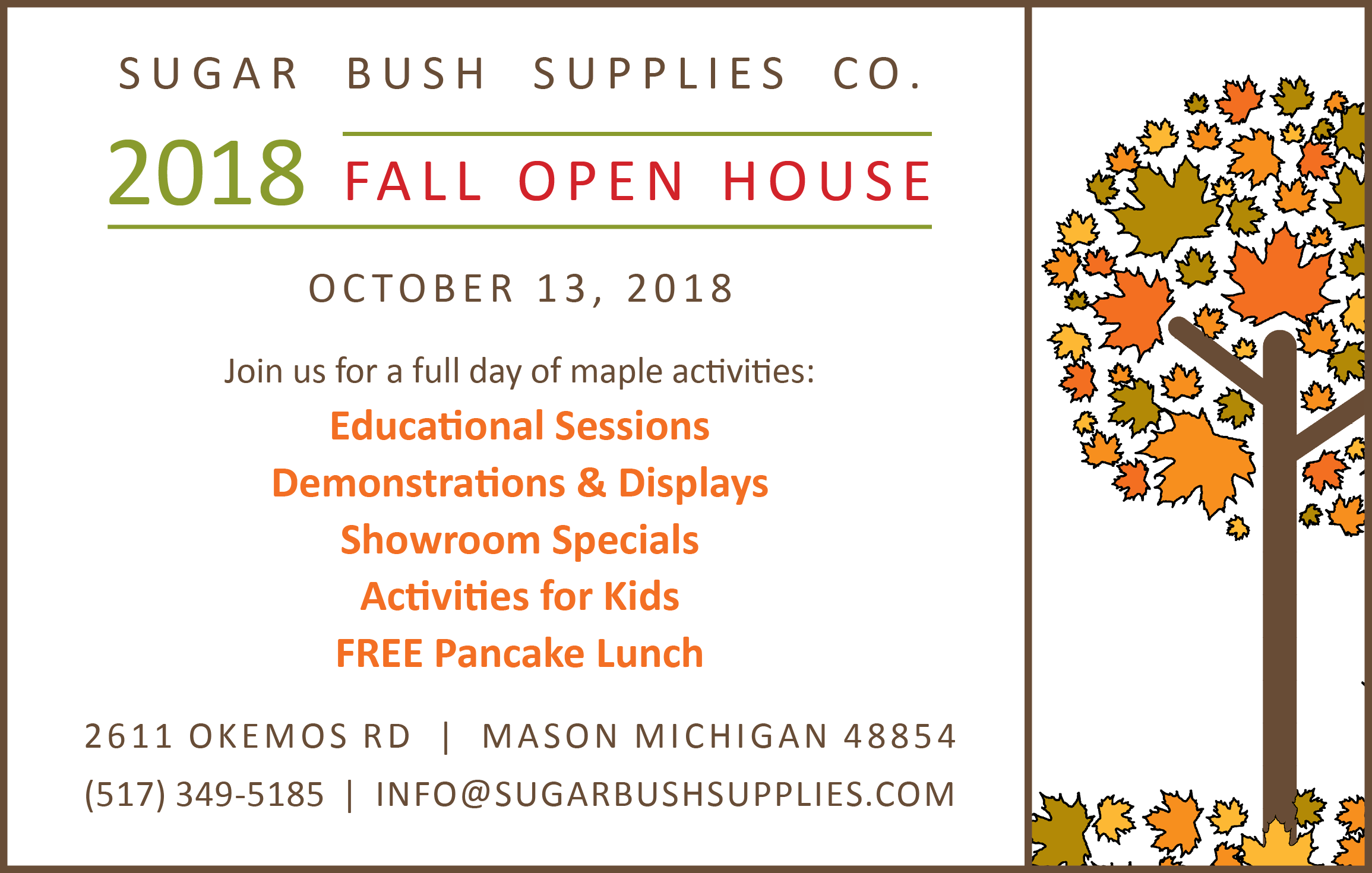 2018 Fall Open House, October 13 at Sugar Bush Supplies